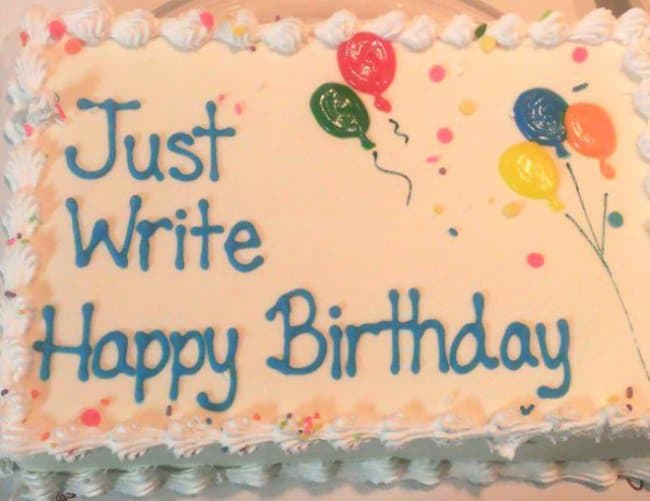 Awful Day At Work just write happy birthday