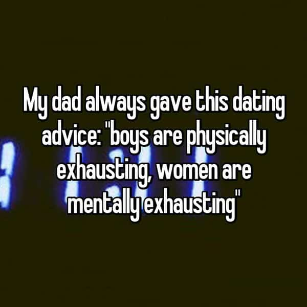 Best And Worst Parental Dating Advice physically mentally exhausting