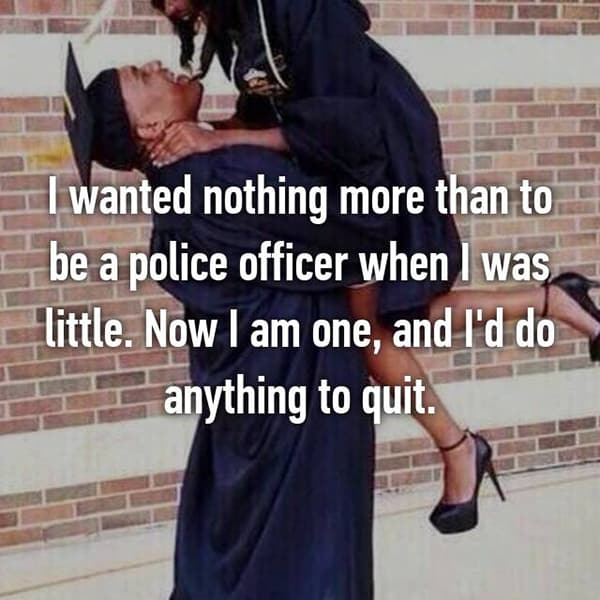 Confessions From Police Officers anything to quit