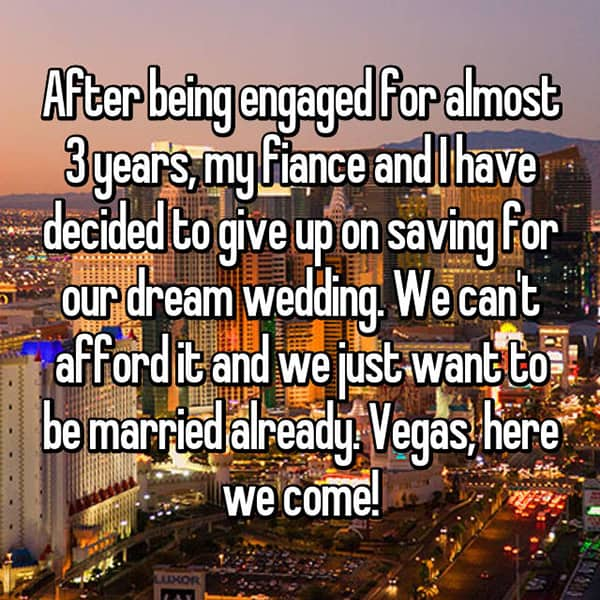 Engaged Forever No Wedding vegas here we come