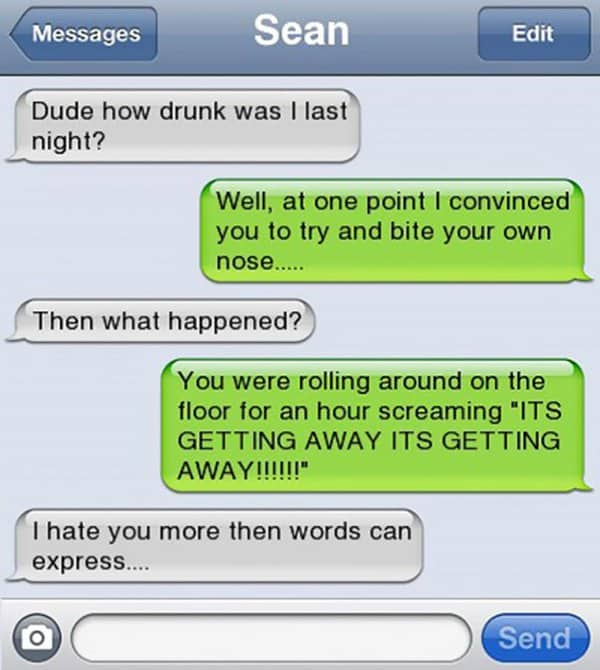 Funny Drunk Texts bite your own nose