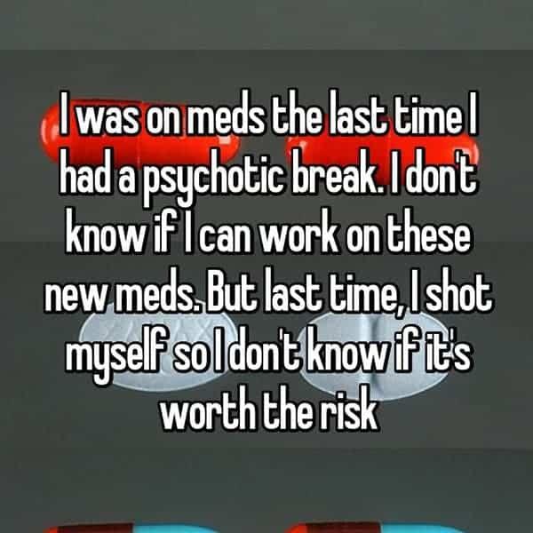 Having A Psychotic Break meds