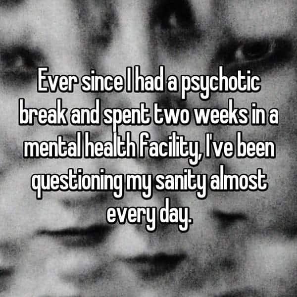 Having A Psychotic Break mental health facility