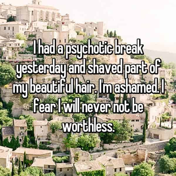 Having A Psychotic Break shaved hair