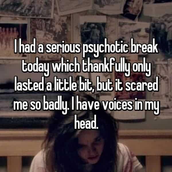 Having A Psychotic Break voices in my head