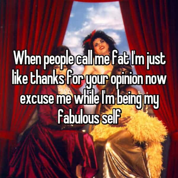 How It Feels To Be Called Fat fabulous self