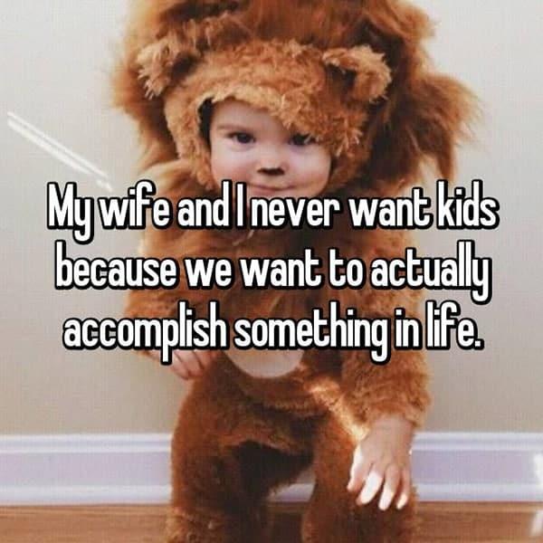 Men That Do Not Want Kids accomplish something