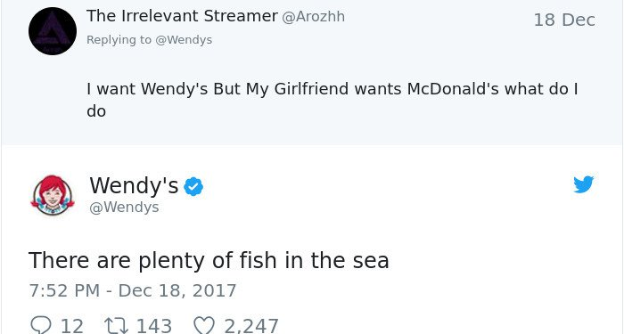 Twitter Roasts By Wendy's plenty of fish in the sea