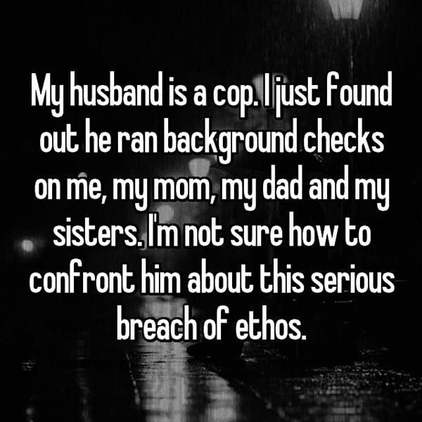 What It's Like To Be The Wife Of A Cop background checks