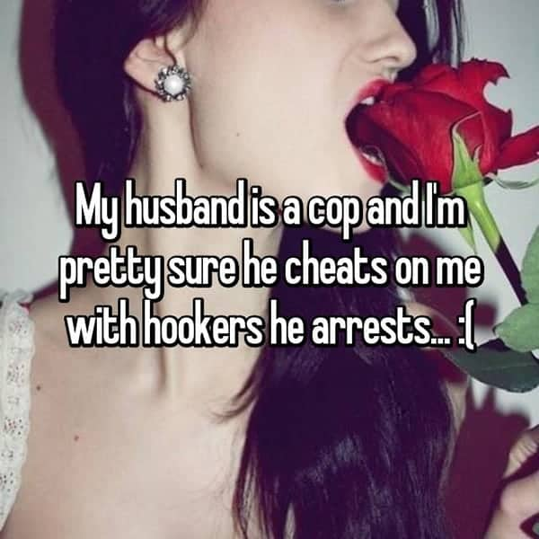 What It's Like To Be The Wife Of A Cop cheats on me