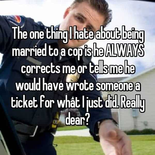 What It's Like To Be The Wife Of A Cop corrects me