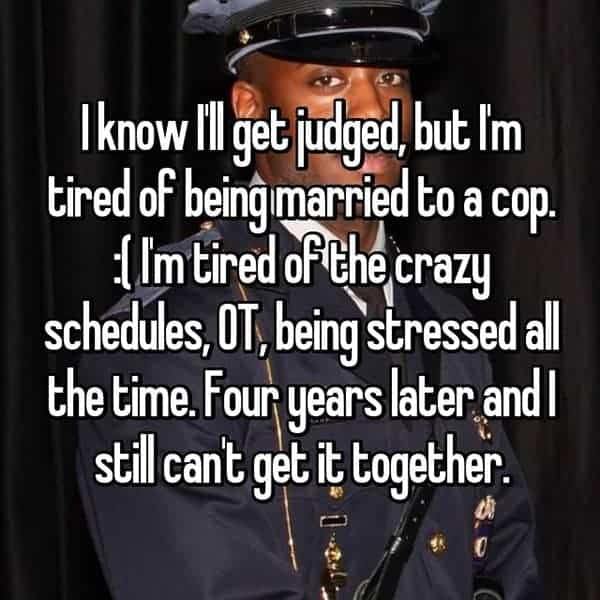 What It's Like To Be The Wife Of A Cop im tired