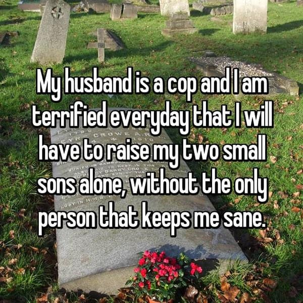 What It's Like To Be The Wife Of A Cop keeps me sane