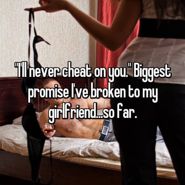 Betrayals And Broken Promises ill never cheat