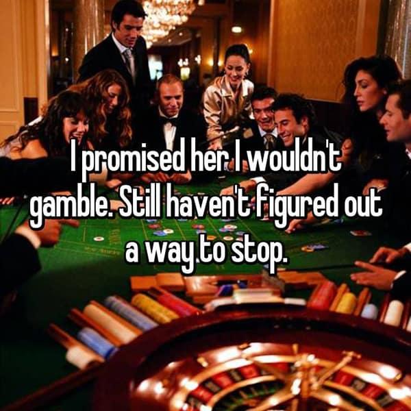 Betrayals And Broken Promises wouldnt gamble