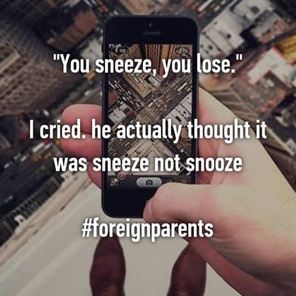 Funny Pieces Of Advice From Dads you sneeze