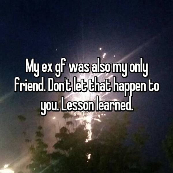 Lessons Learned From Past Relationships only friend