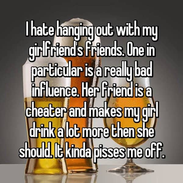 Reasons That Men Hate Their Partner's Friends drink more