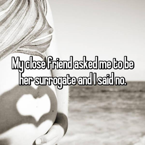 Said No To Being A Surrogate close friend