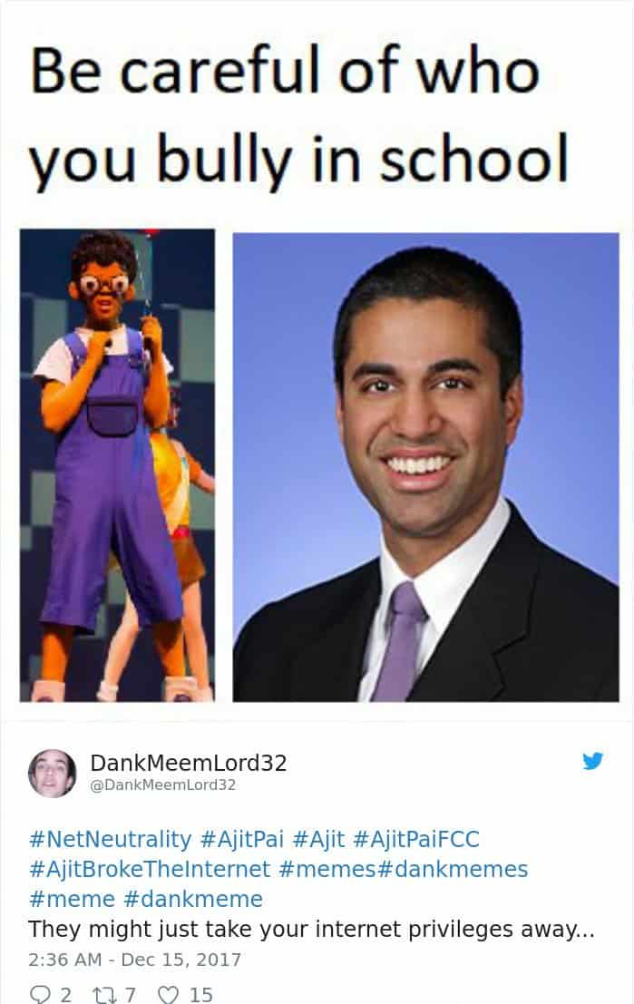 be careful of who you bully in school tweet the best net neutrality reactions found on the internet