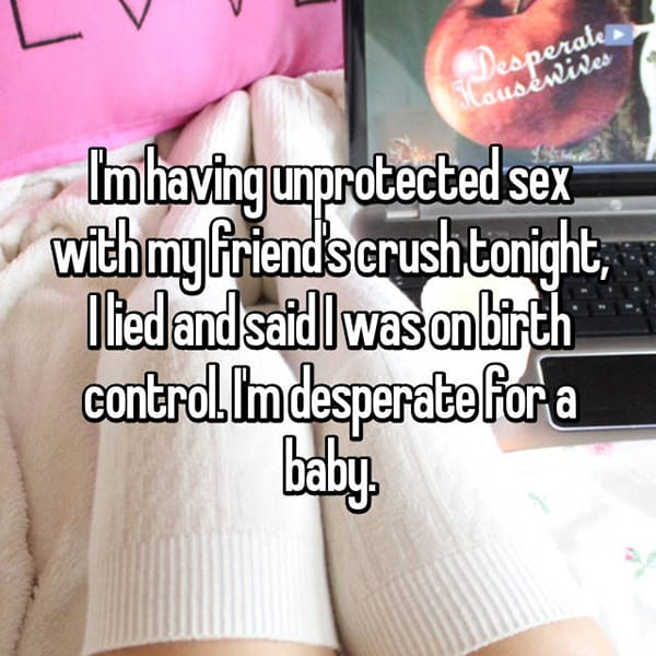 lied about being on birth control desperate for a baby