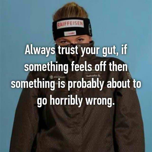 always_trust_your_gut
