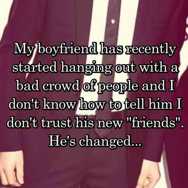 boyfriend_has_changed_and_i_dislike_his_new_friends