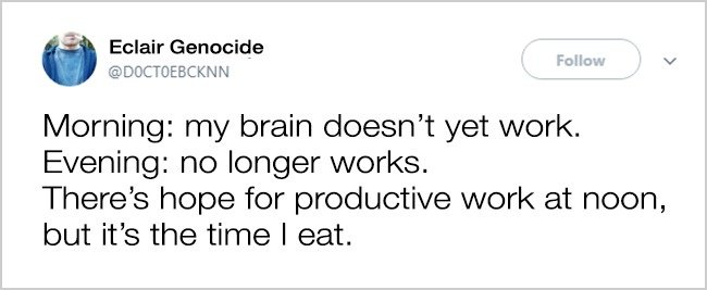 brain_only_works_at_noon_when_it_is_time_to_eat_office_life