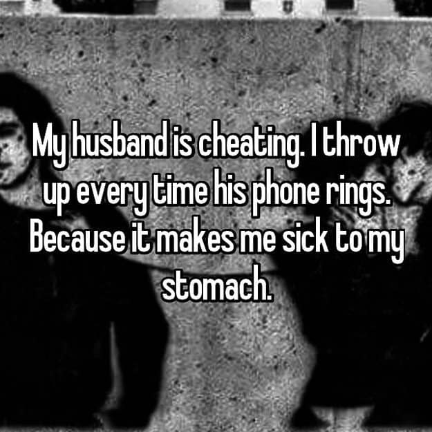 cheating_husband_makes_me_sick_to_the_stomach