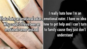 emotional eaters explain their probelm