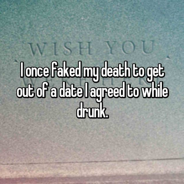 faked_my_death_clever excuses_to_ditch_a_bad_date