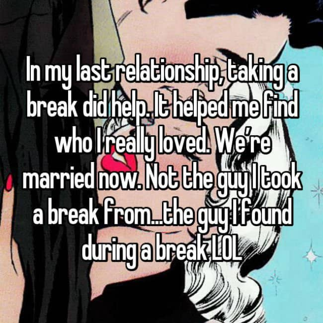 what to do during a break in a relationship