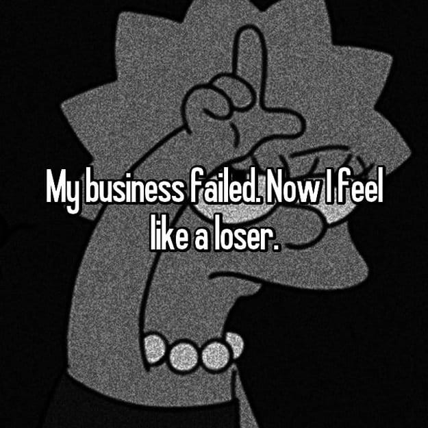 feel_like_a_loser_business_closed