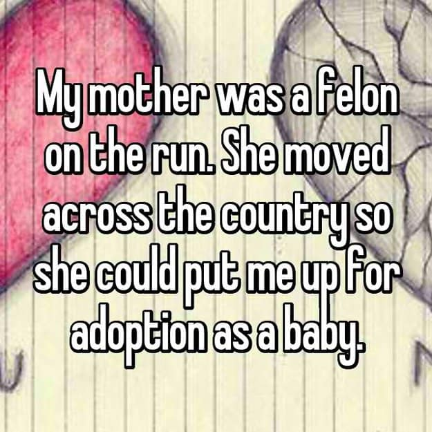 felon-mother-put-me-up-for-adoption-as-a-baby-fugitive-running-away-from-the-law