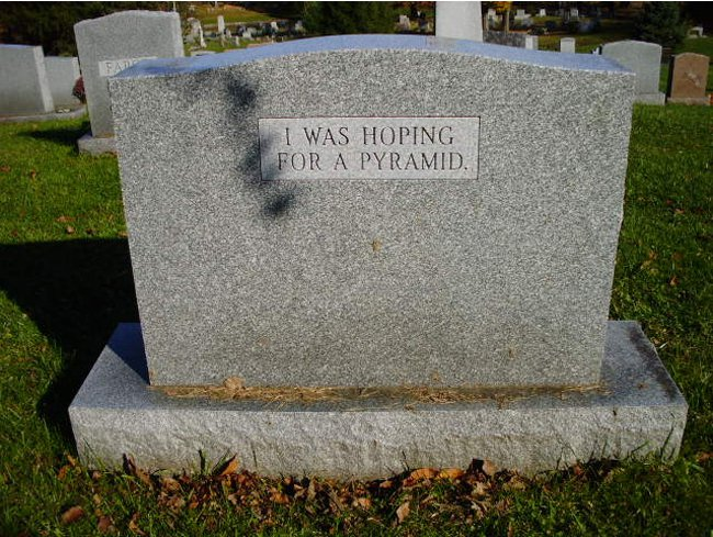 hoping_for_a_pyramid_gravestone