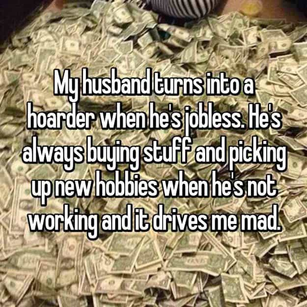 husband_turns_hoarder_when_jobless