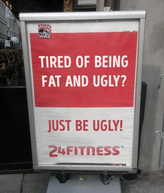 just_be_ugly_fitness_sign_dark_humor