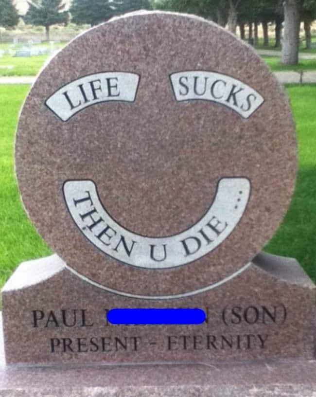 life_sucks_then_you_die_gravestone