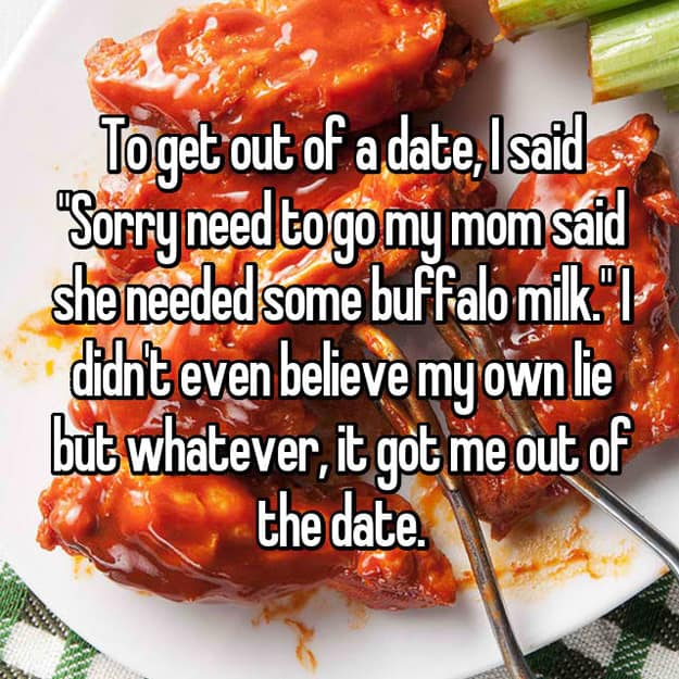 mom_needs_buffalo_milk_excuses_to_get_out_of_a_bad_date