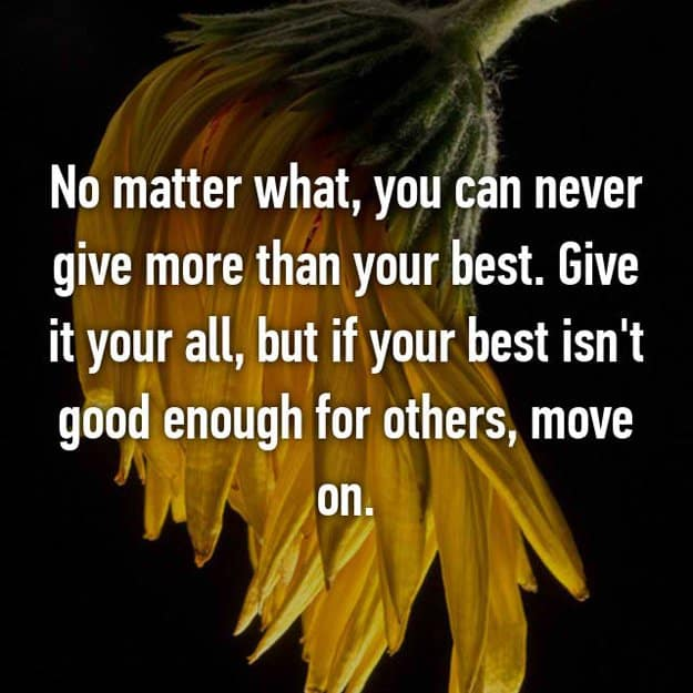 move_on_if_your_best_is_not_good_enough