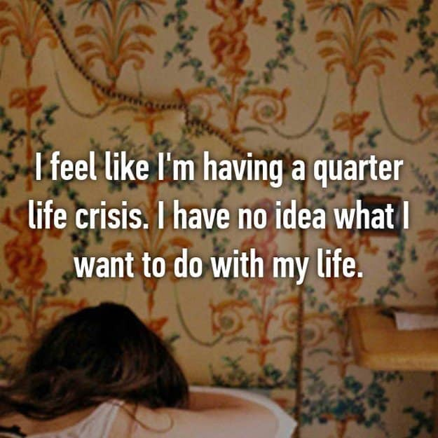 no_idea_what_to_do_in_life_quarter_life_crisis