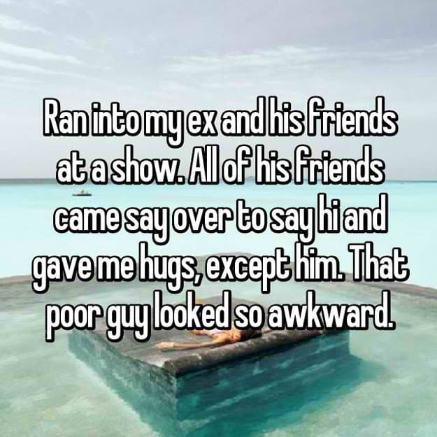 ran-into-ex-and-his-friends-at-a-show-awkward-moment