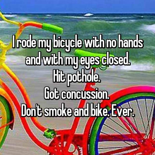 rode-bicycle-with-eyes-closed-and-hit-a-pothole-awkward-situationswhile-stoned