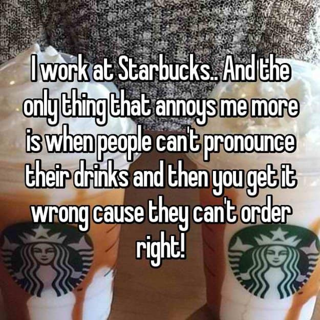 starbucks_barista_hates_when_customers_cant_pronounce_right
