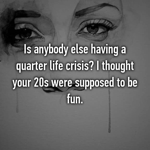 twenties_are_not_fun_quarter_life_crisis