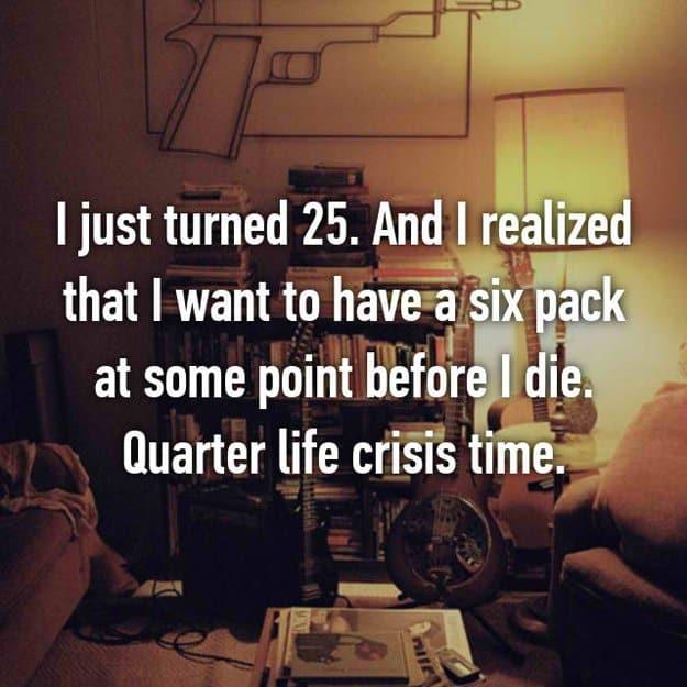 wants_six_pack_before_i_die_quarter_life_crisis