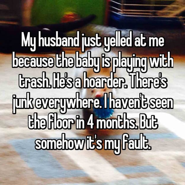wife_has_not_seen_the_floor_in_4_months