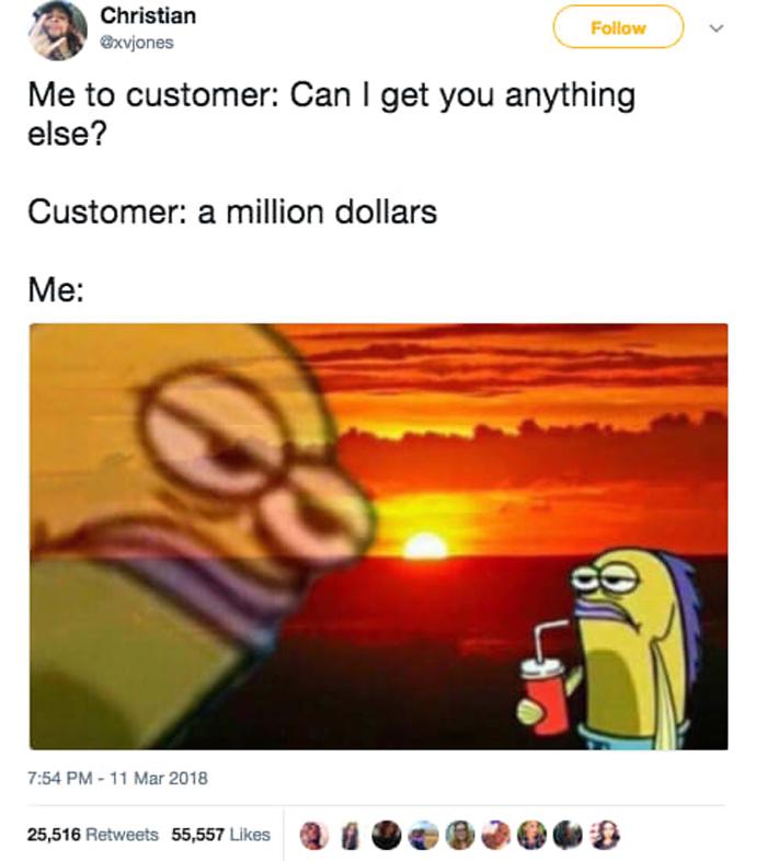 customer-asking-for-amillion-dollars-hilarious-viral-tweets
