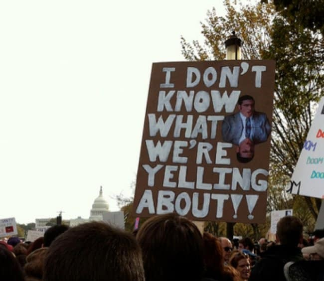 do-not-know-what-you-are-yelling-about-hilarious-protest-signs