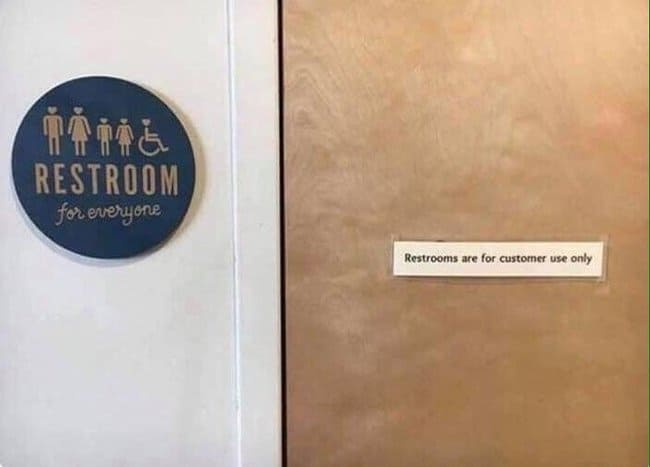 restroom-for-everyone-but-for-customers-only-photos-that-make-zero-sense